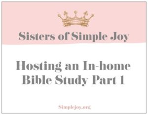 Hosting an In-home Bible Study Part 1