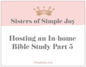 Hosting an In-home Bible Study Celebration Themes Part 5